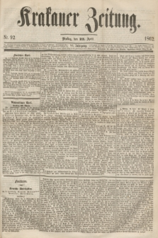 Krakauer Zeitung.Jg.6, Nr. 92 (22 April 1862)