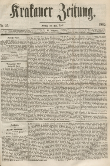 Krakauer Zeitung.Jg.6, Nr. 95 (25 April 1862)