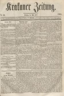 Krakauer Zeitung.Jg.6, Nr. 96 (26 April 1862)