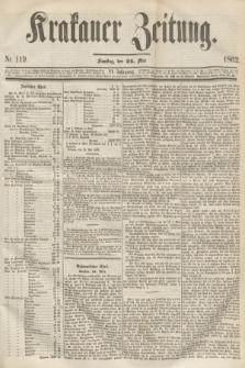 Krakauer Zeitung.Jg.6, Nr. 119 (24 Mai 1862)