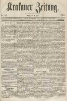 Krakauer Zeitung.Jg.6, Nr. 126 (3 Juni 1862) + dod.