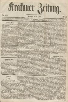Krakauer Zeitung.Jg.6, Nr. 127 (4 Juni 1862) + dod.