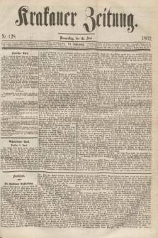 Krakauer Zeitung.Jg.6, Nr. 128 (5 Juni 1862)