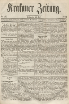 Krakauer Zeitung.Jg.6, Nr. 137 (17 Juni 1862) + dod.
