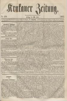 Krakauer Zeitung.Jg.6, Nr. 139 (20 Juni 1862)