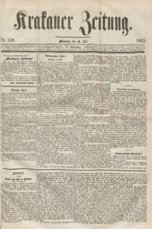 Krakauer Zeitung.Jg.6, Nr. 149 (2 Juli 1862)