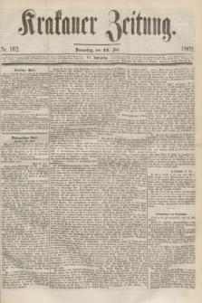 Krakauer Zeitung.Jg.6, Nr. 162 (17 Juli 1862)