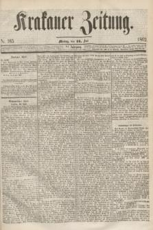 Krakauer Zeitung.Jg.6, Nr. 165 (21 Juli 1862) + dod.