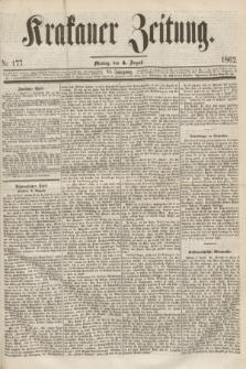 Krakauer Zeitung.Jg.6, Nr. 177 (4 August 1862)