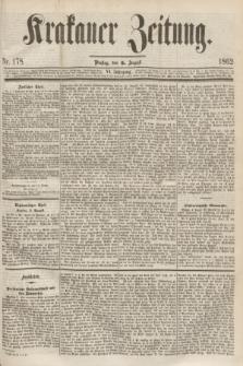Krakauer Zeitung.Jg.6, Nr. 178 (5 August 1862)