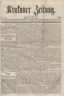 Krakauer Zeitung.Jg.6, Nr. 179 (6 August 1862)