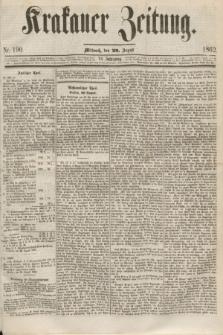 Krakauer Zeitung.Jg.6, Nr. 190 (20 August 1862)