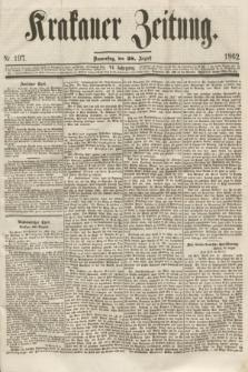 Krakauer Zeitung.Jg.6, Nr. 197 (28 August 1862)