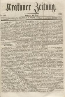 Krakauer Zeitung.Jg.6, Nr. 198 (29 August 1862)