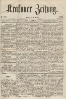 Krakauer Zeitung.Jg.6, Nr. 229 (6 October 1862)
