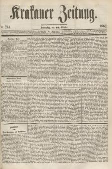 Krakauer Zeitung.Jg.6, Nr. 244 (23 October 1862)