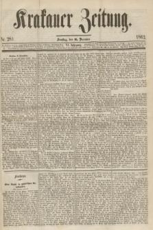 Krakauer Zeitung.Jg.6, Nr. 281 (6 December 1862)