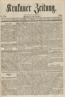 Krakauer Zeitung.Jg.6, Nr. 284 (12 December 1862) + dod.