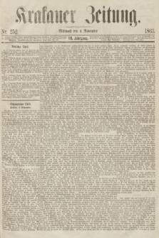 Krakauer Zeitung.Jg.7, Nr. 252 (4 November 1863) + dod.