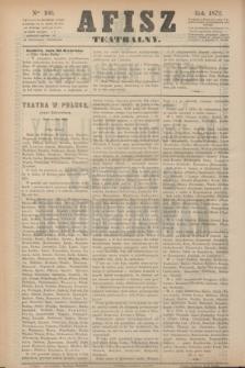 Afisz Teatralny.[R.1], nr 100 (20 kwietnia 1872) + dod.