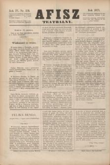 Afisz Teatralny.R.4, nr 134 (12 czerwca 1875) + dod.