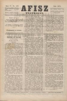 Afisz Teatralny.R.4, nr 149 (20 lipca 1875) + dod.