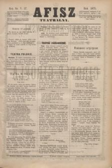 Afisz Teatralny.R.5, nr 37 (19 grudnia 1875) + dod.