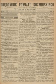 Orędownik Powiatu Koźmińskiego. R.35, nr 65 (16 sierpnia 1922)