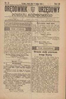Orędownik Urzędowy Powiatu Koźmińskiego. R.36, nr 13 (14 lutego 1923)