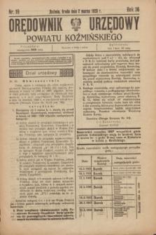Orędownik Urzędowy Powiatu Koźmińskiego. R.36, nr 19 (7 marca 1923)