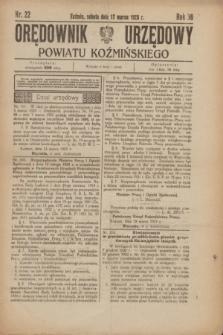 Orędownik Urzędowy Powiatu Koźmińskiego. R.36, nr 22 (17 marca 1923)