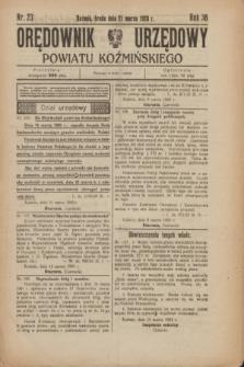 Orędownik Urzędowy Powiatu Koźmińskiego. R.36, nr 23 (21 marca 1923)