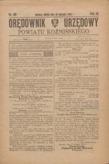 Orędownik Urzędowy Powiatu Koźmińskiego. R.36, nr 68 (25 sierpnia 1923)