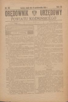 Orędownik Urzędowy Powiatu Koźmińskiego. R.36, nr 85 (24 października 1923)