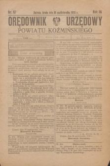Orędownik Urzędowy Powiatu Koźmińskiego. R.36, nr 87 (31 października 1923)