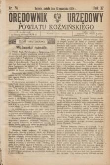 Orędownik Urzędowy Powiatu Koźmińskiego. R.37, nr 74 (13 września 1924)