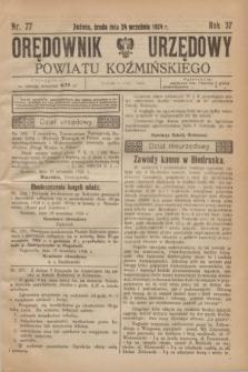 Orędownik Urzędowy Powiatu Koźmińskiego. R.37, nr 77 (24 września 1924)