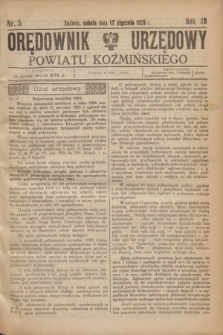 Orędownik Urzędowy Powiatu Koźmińskiego. R.38, nr 5 (17 stycznia 1925)