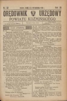 Orędownik Urzędowy Powiatu Koźmińskiego. R.38, nr 32 (22 kwietnia 1925)