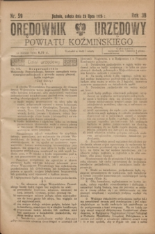 Orędownik Urzędowy Powiatu Koźmińskiego. R.38, nr 59 (25 lipca 1925)