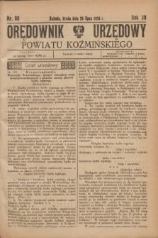 Orędownik Urzędowy Powiatu Koźmińskiego. R.38, nr 60 (29 lipca 1925)
