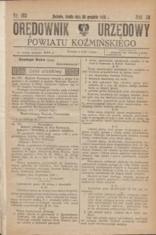 Orędownik Urzędowy Powiatu Koźmińskiego. R.38, nr 103 (30 grudnia 1925)