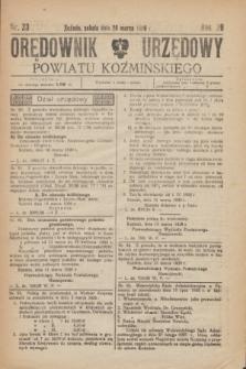 Orędownik Urzędowy Powiatu Koźmińskiego. R.39, nr 23 (20 marca 1926)
