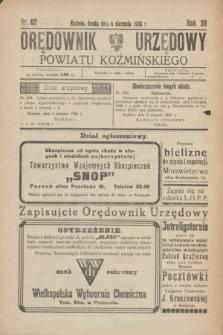 Orędownik Urzędowy Powiatu Koźmińskiego. R.39, nr 62 (4 sierpnia 1926)