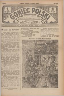 Goniec Polski.R.1, nr 45 (9 marca 1907)