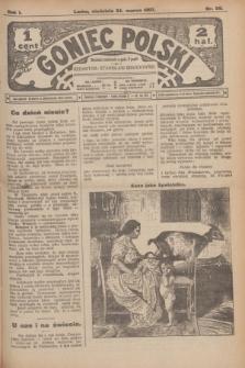 Goniec Polski.R.1, nr 58 (24 marca 1907)