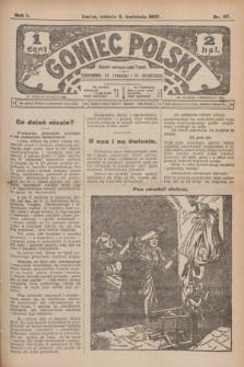 Goniec Polski.R.1, nr 67 (6 kwietnia 1907)
