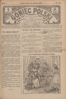 Goniec Polski.R.1, nr 73 (13 kwietnia 1907)