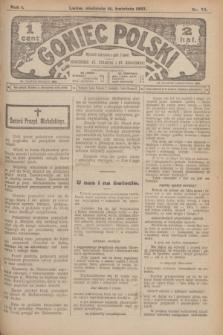 Goniec Polski.R.1, nr 74 (14 kwietnia 1907)
