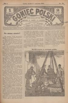 Goniec Polski.R.1, nr 76 (17 kwietnia 1907)